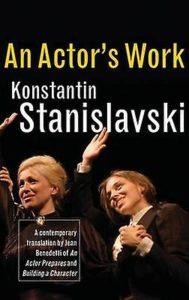 Konstantin Stanislavski An Actor's work